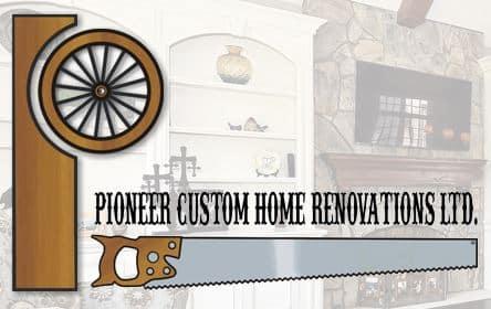 Pioneercustom Home Renovations
